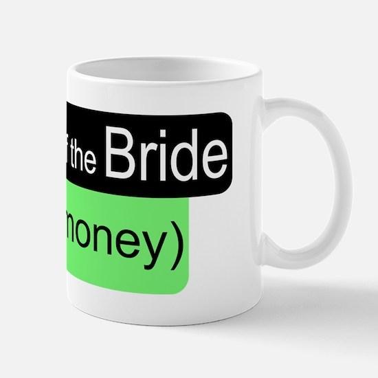 Father of the Bride Send Money Mug