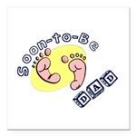 Soon-to-be Dad Square Car Magnet 3