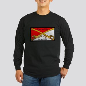 Aint Sh*t Long Sleeve Dark T-Shirt