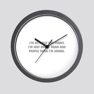 I'm Just Really Mean Wall Clock
