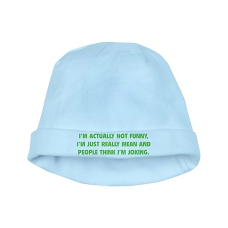I'm Just Really Mean baby hat