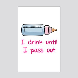 I drink until I pass out Mini Poster Print