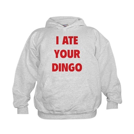 I Ate Your Dingo Kids Hoodie
