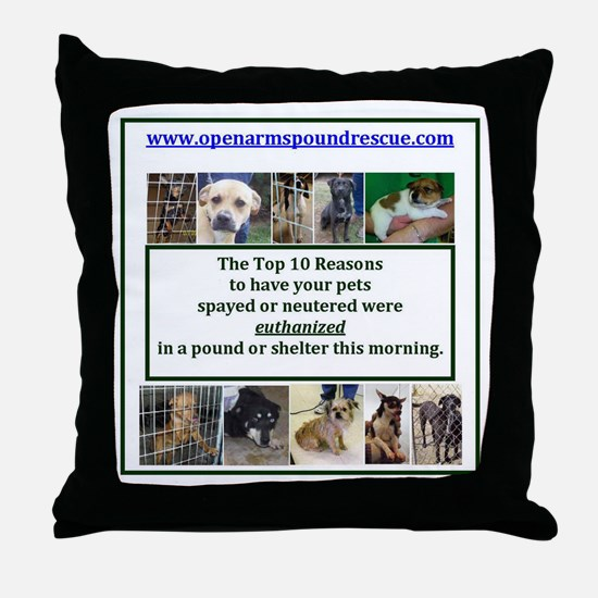 OPEN ARMS POUND RESCUE SPAY OR NEUTER Throw Pillow