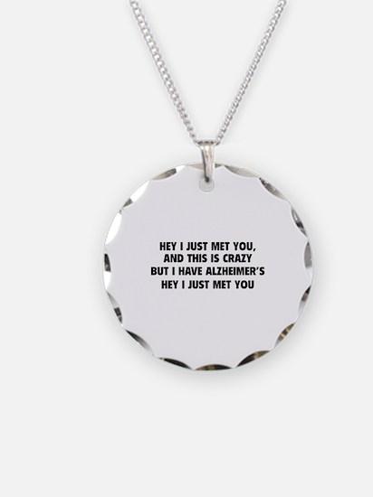 Hey I Just Met You Necklace