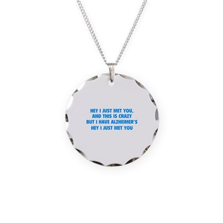 Hey I Just Met You Necklace Circle Charm