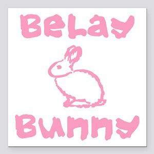 """Belay Bunny Square Car Magnet 3"""" x 3"""""""