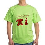 Get Real Green T-Shirt