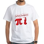 Get Real White T-Shirt