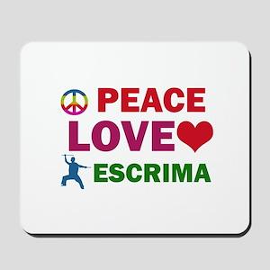 Peace Love Escrima Designs Mousepad