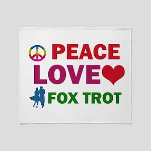 Peace Love Fox Trot Designs Throw Blanket