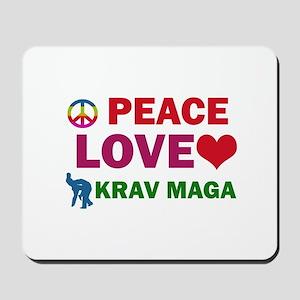 Peace Love Krav maga Designs Mousepad
