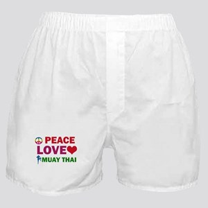 Peace Love Muay Thai Designs Boxer Shorts