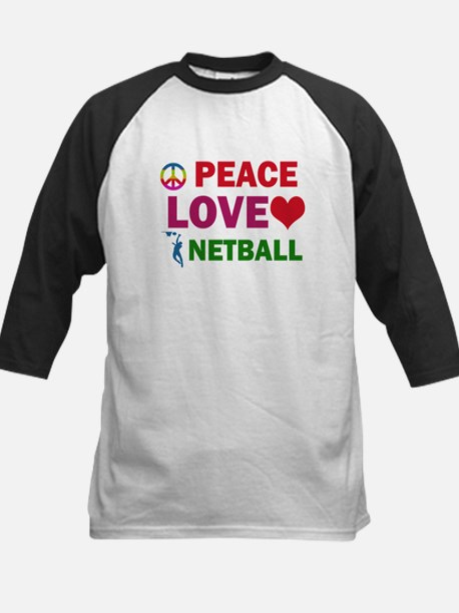 Peace Love Netball Designs Kids Baseball Jersey