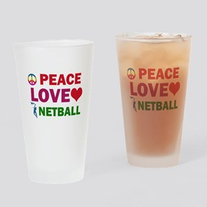 Peace Love Netball Designs Drinking Glass