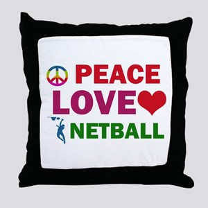 Peace Love Netball Designs Throw Pillow