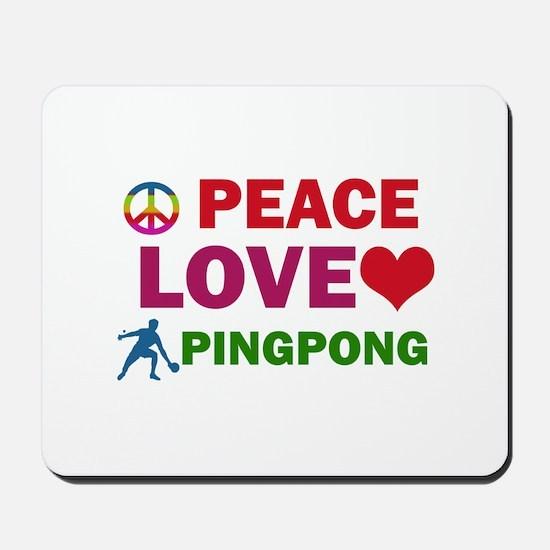 Peace Love Pingpong Designs Mousepad