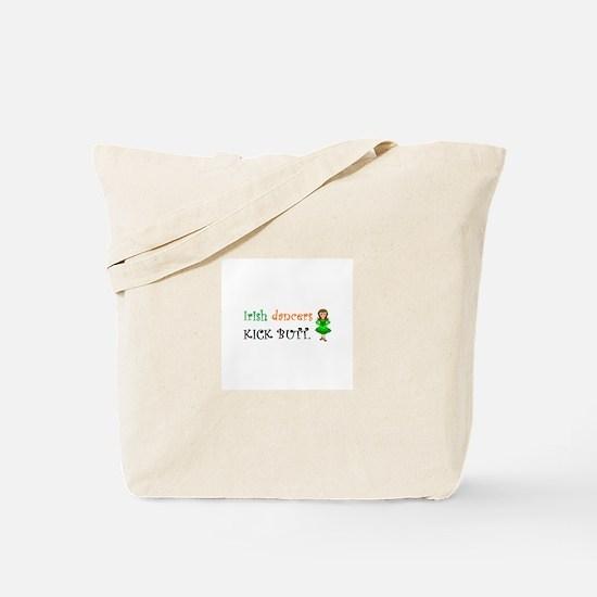 Irish Dancers Kick Butt Tote Bag