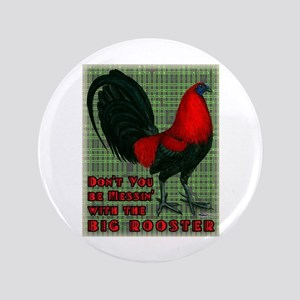 """Big Red Rooster2 3.5"""" Button"""