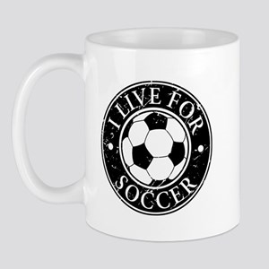 I Live for Soccer Mug