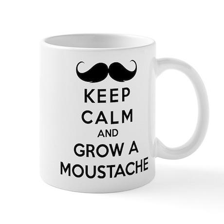 Keep calmd and grow a moustache Mug