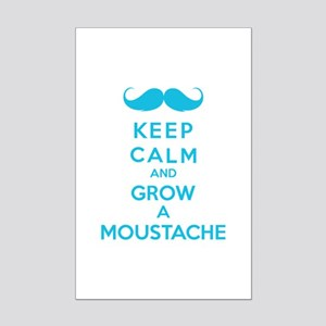 Keep calmd and grow a moustache Mini Poster Print