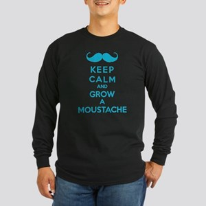 Keep calmd and grow a moustache Long Sleeve Dark T
