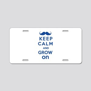 Keep calm and grow on Aluminum License Plate