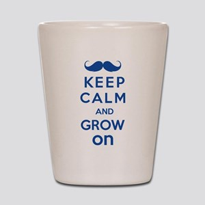 Keep calm and grow on Shot Glass