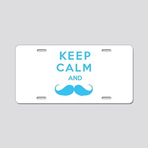 Keep calm and moustache Aluminum License Plate