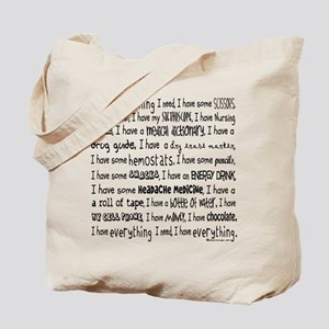 Everything I Need Tote Bag