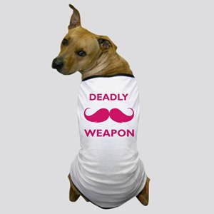 Deadly weapon Dog T-Shirt