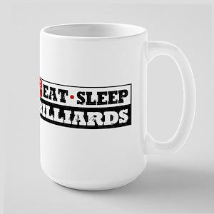 Eat Sleep Billiards Large Mug