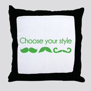 Choose your style Throw Pillow