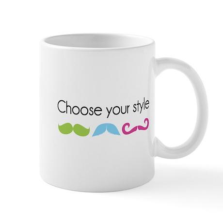 Choose your style Mug