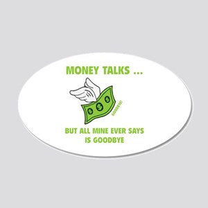 Money Talks 22x14 Oval Wall Peel