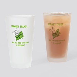 Money Talks Drinking Glass