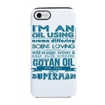 I'm an oil using superman iPhone 7 Tough Case