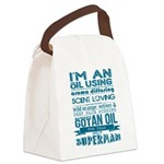 I'm an oil using superman Canvas Lunch Bag