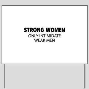 Strong Women Yard Sign