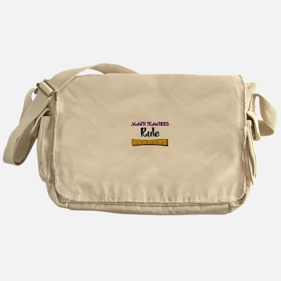 Math Teachers Rule Messenger Bag