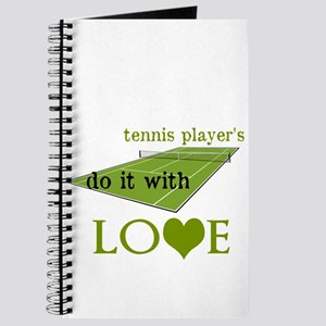 TENNIS PLAYERS DO IT WITH LOVE Journal
