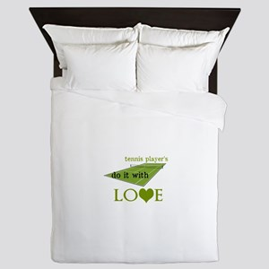 TENNIS PLAYERS DO IT WITH LOVE Queen Duvet