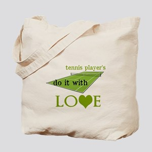 TENNIS PLAYERS DO IT WITH LOVE Tote Bag