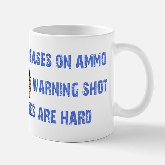 Warning Shot Mug