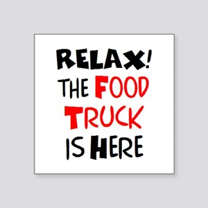 "relax! food truck here Square Sticker 3"" x 3"""