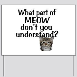 MEOW Yard Sign
