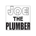 JOE THE PLUMBER Square Sticker 3