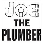 JOE THE PLUMBER Square Car Magnet 3