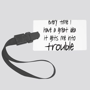 TROUBLE Large Luggage Tag